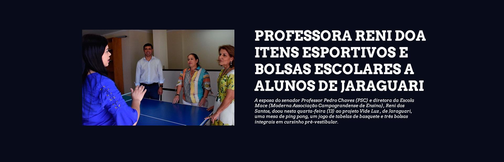 Professora Reni doa itens esportivos e bolsas escolares a alunos de Jaraguari