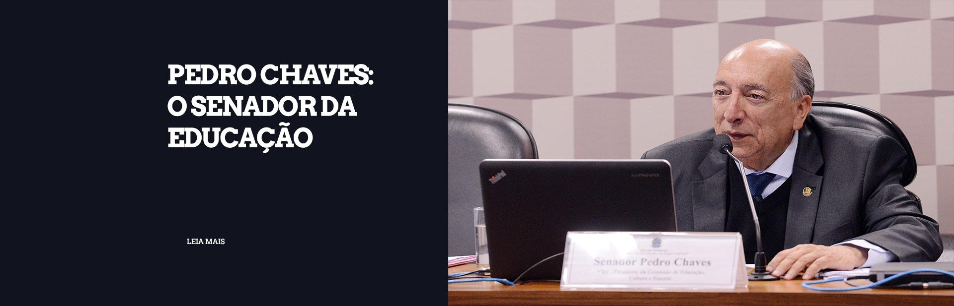 Pedro Chaves: o Senador da Educação